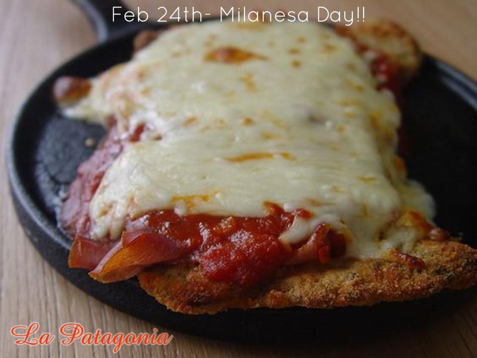 Feb 24th- Milanesa Day!!